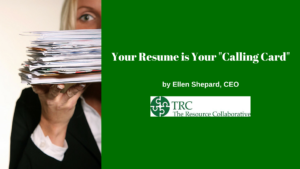 Your Resume is Your %22Calling Card%22